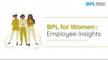 BPL For Women: Employee Insights