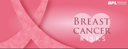 Breast Cancer: Risks